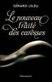 Couverture Le nouveau traité des caresses Editions Flammarion 2013