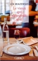 Couverture Le vieux qui déjeunait seul Editions Michel Lafon 2015