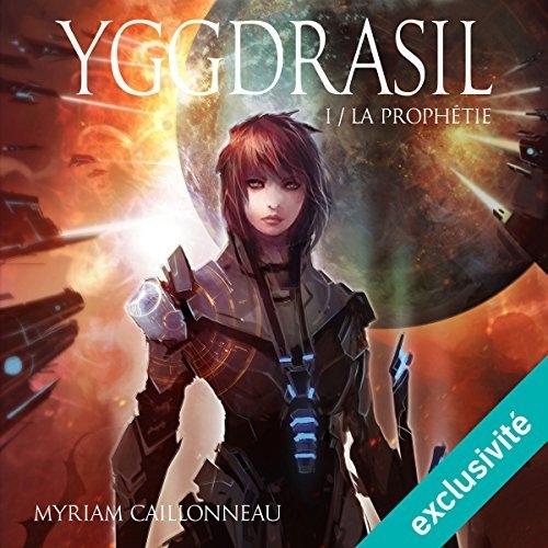 Couverture Yggdrasil, tome 1 : La prophétie