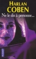 Couverture Ne le dis à personne... Editions Pocket (Thriller) 2003