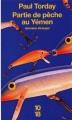 Couverture Partie de pêche au Yémen Editions 10/18 (Domaine étranger) 2009