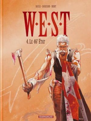 Couverture W.E.S.T, tome 4 : Le 46° état