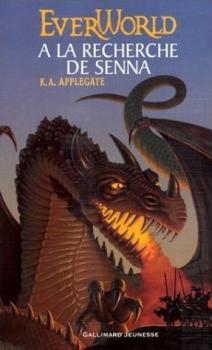 Couverture EverWorld, tome 1 : A la recherche de Senna