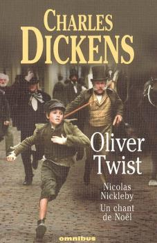 Couverture Oliver Twist, Nicolas Nickleby, Un chant de Noël