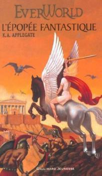 Couverture EverWorld, tome 2 : L'épopée fantastique