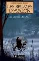 Couverture Les Dames du lac, tome 2 : Les Brumes d'Avalon Editions Pygmalion 1987
