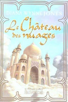 Couverture Les châteaux, tome 2 : Le château des nuages