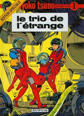 Couverture Yoko Tsuno, tome 01 : Le trio de l'étrange