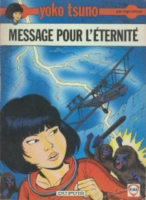 Couverture Yoko Tsuno, tome 05 : Message pour l'éternité