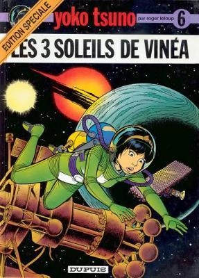 Couverture Yoko Tsuno, tome 06 : Les 3 soleils de Vinéa