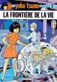 Couverture Yoko Tsuno, tome 07 : La frontière de la vie Editions Dupuis 1979