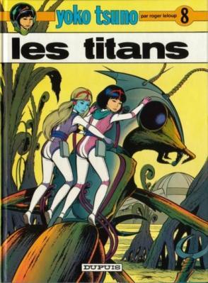 Couverture Yoko Tsuno, tome 08 : Les titans