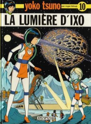 Couverture Yoko Tsuno, tome 10 : La Lumière d'Ixo