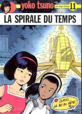 Couverture Yoko Tsuno, tome 11 : La Spirale du temps