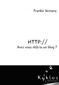 Couverture HTTP:// Avez-vous déjà lu un blog ?