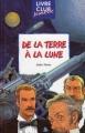 Couverture Voyage lunaire, tome 1 : De la Terre à la lune Editions Hemma (Livre club jeunesse) 2000
