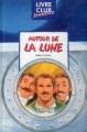 Couverture Voyage lunaire, tome 2 : Autour de la lune Editions Hemma (Livre club jeunesse) 2001
