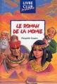 Couverture Le roman de la momie Editions Hemma (Livre club jeunesse) 2001