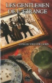 Couverture Les Gentlemen de l'étrange, tome 1