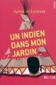 Couverture Un indien dans mon jardin Editions du Rouergue (Dacodac) 2010