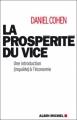 Couverture La prospérité du vice Editions Albin Michel 2009