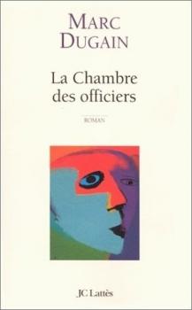 La chambre des officiers livraddict - Dugain la chambre des officiers ...