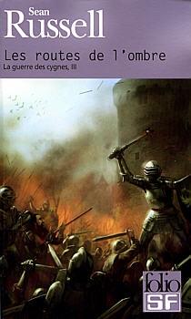 Couverture La Guerre des Cygnes, tome 3 : Les Routes de l'Ombre