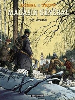 Couverture Magasin général, tome 3 : Les Hommes