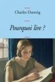 Couverture Pourquoi lire ? Editions Grasset 2010