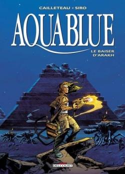 Couverture Aquablue, tome 10 : Le Baiser d'Arakh
