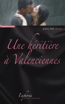 Couverture Une héritière à Valenciennes