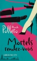 Couverture Mortels rendez-vous Editions Marabout (Girls in the city) 2009