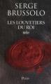 Couverture Les louvetiers du roi Editions Plon (Thriller) 2010