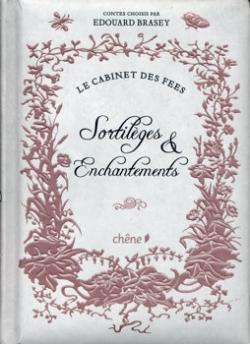 Couverture Le cabinet des fées : Sortilèges & enchantements