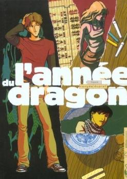 Couverture L'année du dragon, tome 1 : Franck