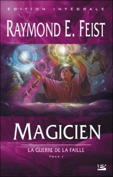 Couverture Les Chroniques de Krondor / La Guerre de la faille, tome 1 : Magicien