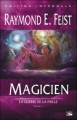 Couverture Les Chroniques de Krondor / La Guerre de la Faille, tome 1 : Magicien, L'Apprenti Editions Bragelonne 2005