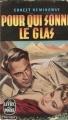 Couverture Pour qui sonne le glas Editions Le Livre de Poche 1961