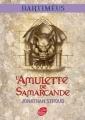 Couverture La Trilogie de Bartiméus, tome 1 : L'Amulette de Samarcande Editions Le Livre de Poche (Jeunesse) 2010