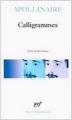 Couverture Calligrammes Editions Gallimard  (Poésie) 2004