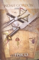 Couverture Cole, tome 1 : Le Médecin d'Ispahan Editions Biblioteca Sabado 2009