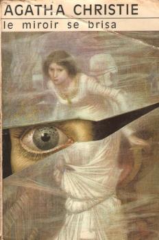 Le miroir se brisa livraddict for Le miroir se brisa