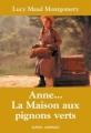 Couverture Anne... : La Maison aux pignons verts / Anne : La Maison aux pignons verts / La Maison aux pignons verts Editions Québec Amérique (QA compact) 2001
