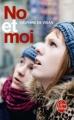 Couverture No et moi Editions Le Livre de Poche 2009