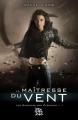 Couverture Les Gardiens des Éléments, tome 1 : La Maîtresse du Vent Editions Eclipse (Bit-lit) 2010