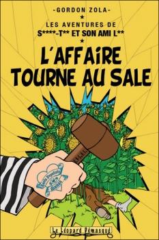 Couverture Les Aventures de Saint-Tin et son ami Lou, tome 08 : L'affaire tourne au sale