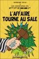Couverture Les Aventures de Saint-Tin et son ami Lou, tome 08 : L'affaire tourne au sale Editions Le Léopard Démasqué 2010