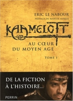 Couverture Kaamelott (Essai), tome 1 : Au coeur du Moyen Âge