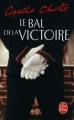 Couverture Le Bal de la victoire Editions Le Livre de Poche 2009