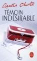 Couverture Témoin indésirable Editions Le Livre de Poche 2003